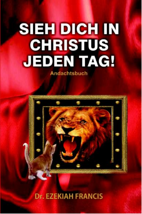 Sieh Dich in Christus jeden Tag! - Andachtsbuch Januar bis April